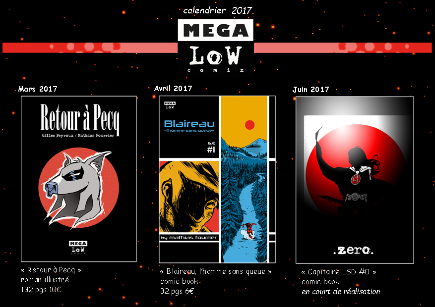 le calendrier des publications Mega-Low-Comix en 2017